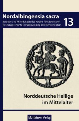 Norddeutsche Heilige im Mittelalter