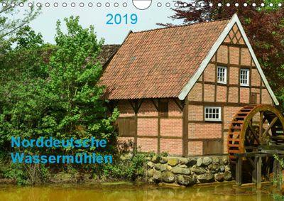 Norddeutsche Wassermühlen (Wandkalender 2019 DIN A4 quer), Heinz Wösten