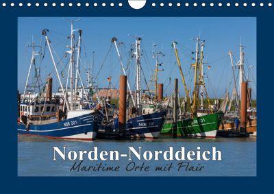Norden-Norddeich. Maritime Orte mit Flair (Wandkalender 2019 DIN A4 quer), Andrea Dreegmeyer