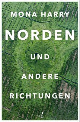 NORDEN und andere Richtungen, m. Audio-CD, Mona Harry