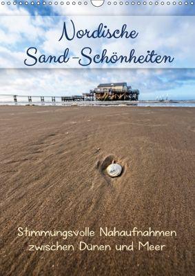 Nordische Sand-Schönheiten (Wandkalender 2019 DIN A3 hoch), Kathleen Bergmann