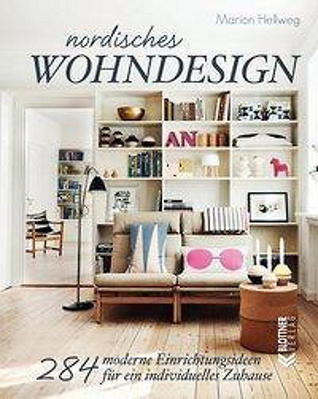Nordisches Wohndesign Buch Von Marion Hellweg Versandkostenfrei