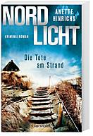 Nordlicht - Die Tote am Strand, Anette Hinrichs