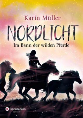 Nordlicht - Im Bann der wilden Pferde, Karin Müller