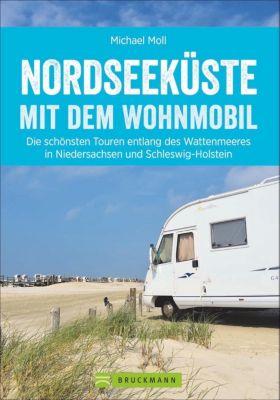Nordseeküste mit dem Wohnmobil - Michael Moll pdf epub