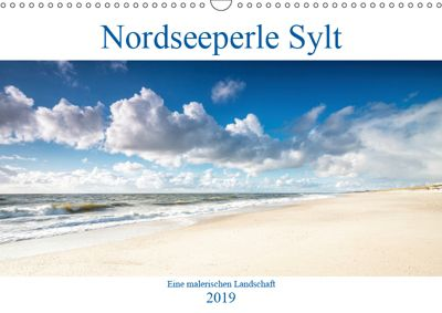 Nordseeperle Sylt (Wandkalender 2019 DIN A3 quer), N N