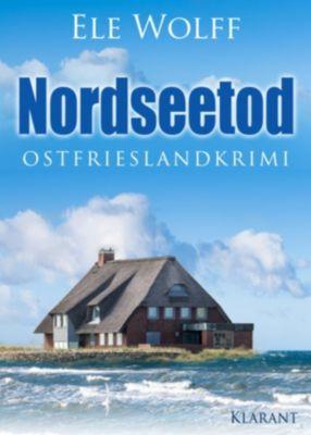 Nordseetod. Ostfrieslandkrimi, Ele Wolff