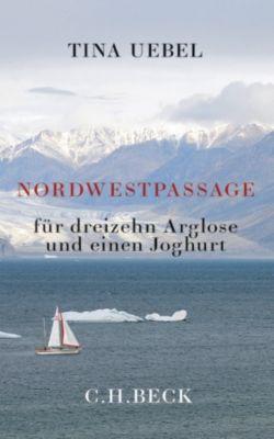 Nordwestpassage, Tina Uebel