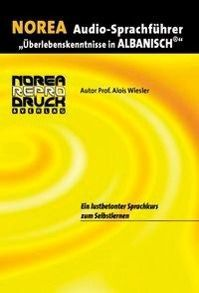 Norea Audio-Sprachführer Albanisch, 1 Audio-CD, Alois Wiesler