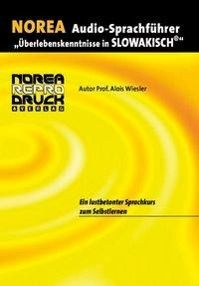 Norea Audio-Sprachführer Slowakisch, 1 Audio-CD, Alois Wiesler