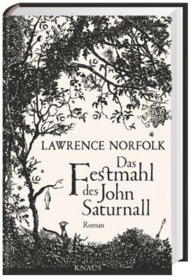 Norfolk, L: Festmahl des John Saturnall, Lawrence Norfolk