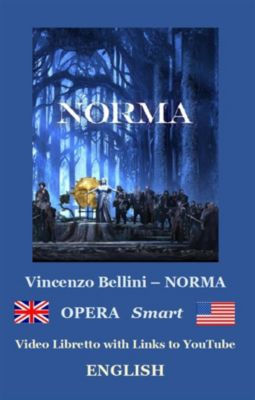 NORMA (annotated), Vincenzo Bellini