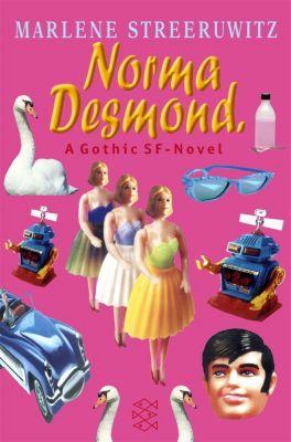 Norma Desmond, Marlene Streeruwitz