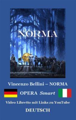 NORMA (Textbuch mit Kommentaren), Vincenzo Bellini