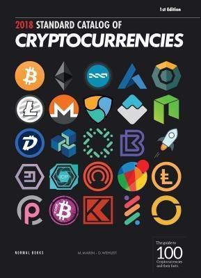 Normal Books: 2018 Standard Catalog of Cryptocurrencies, Daniel F. Wehleit, Mateo Marin