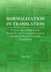Normalization in Translation, Yun Xia