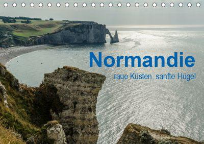 Normandie - raue Küsten, sanfte Hügel (Tischkalender 2019 DIN A5 quer), Dietmar Blome