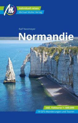 Normandie Reiseführer, m. 1 Karte - Ralf Nestmeyer  