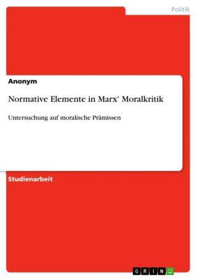 Normative Elemente in Marx' Moralkritik, Tobias Kröner