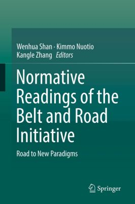 Normative Readings of the Belt and Road Initiative