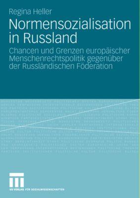 Normensozialisation in Russland, Regina Heller
