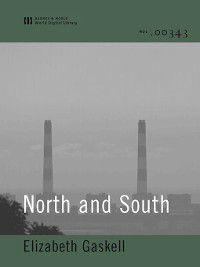 North and South (World Digital Library Edition), Elizabeth Gaskell