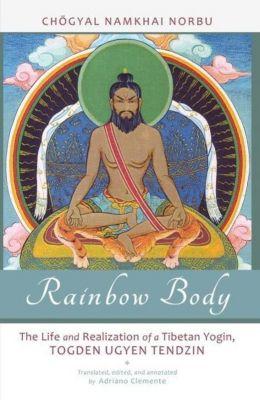 North Atlantic Books: Rainbow Body, Chogyal Namkhai Norbu