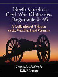 North Carolina Civil War Obituaries, Regiments 1 through 46