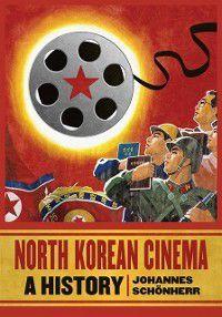 North Korean Cinema, Johannes Schonherr