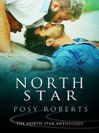 North Star: North Star, Posy Roberts
