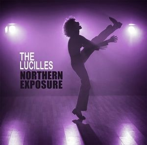 Northern Exposure (Vinyl), The Lucilles