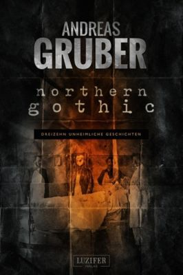 Northern Gothic - Andreas Gruber |