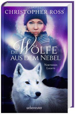 Northern Lights - Die Wölfe aus dem Nebel - Christopher Ross |