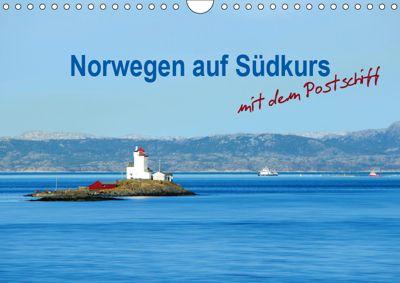 Norwegen auf Südkurs mit dem Postschiff (Wandkalender 2019 DIN A4 quer), Nina Schwarze