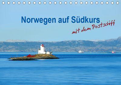 Norwegen auf Südkurs mit dem Postschiff (Tischkalender 2019 DIN A5 quer), Nina Schwarze