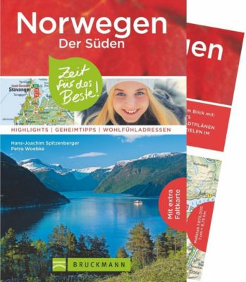 Norwegen - Der Süden - Zeit für das Beste, Petra Woebke, Hans-Joachim Spitzenberger