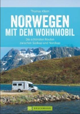 Norwegen mit dem Wohnmobil, Thomas Kliem