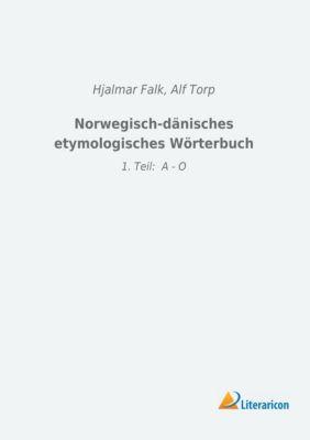 Norwegisch-dänisches etymologisches Wörterbuch