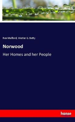 Norwood, Ren Mulford, Werter G. Betty