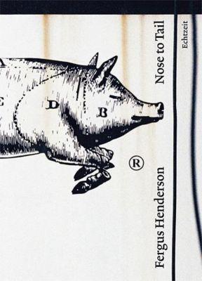 Nose to Tail, deutsche Ausgabe, Fergus Henderson