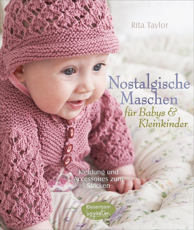Nostalgische Maschen Für Babys Kleinkinder Buch Weltbildat