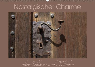 Nostalgischer Charme alter Schlösser und Klinken (Wandkalender 2019 DIN A2 quer), Flori0