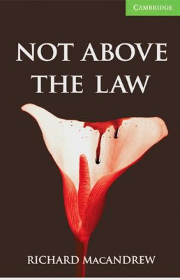 Not Above the Law, Richard MacAndrew