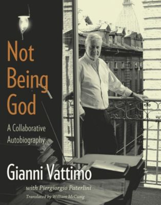 Not Being God, Gianni Vattimo
