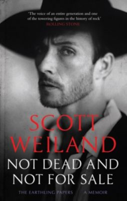 Not Dead and Not For Sale, Scott Weiland