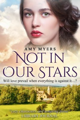 Not In Our Stars, Amy Myers