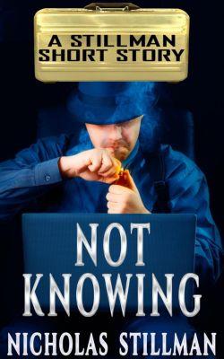 Not Knowing, Nicholas Stillman