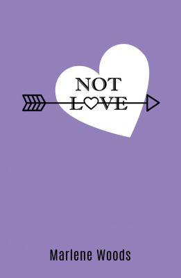 Not Love, Marlene Woods