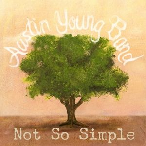 Not So Simple, Austin Band Young