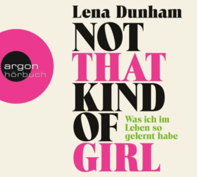 Not That Kind of Girl, 1 MP3-CD, Lena Dunham